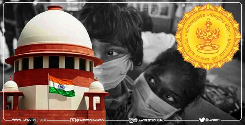 Supreme Court Asks Maharashtra Government to Submit a Concrete Plan on Spending Rs. 25 Crores for COVID Orphans [READ ORDER]